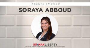 Agente en Foco: Soraya Abboud